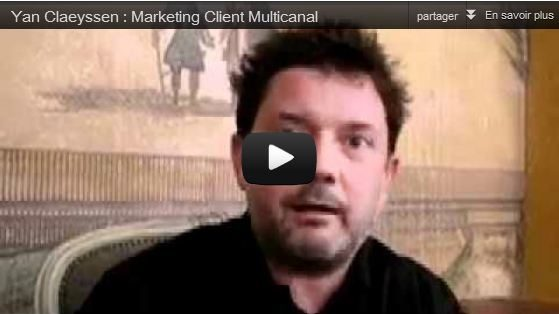 Yan Claeyssen : Le marketing client multicanal