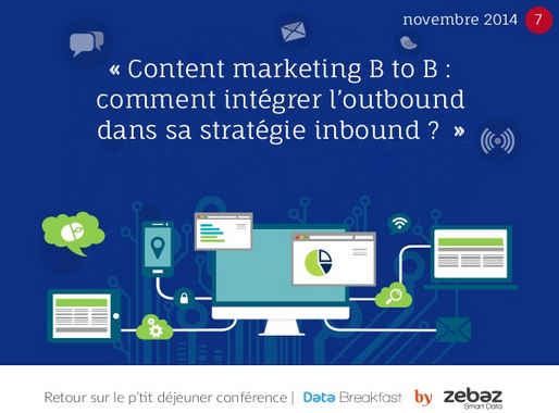 CR Databreakfast #7 | Outbound et l'Inbound