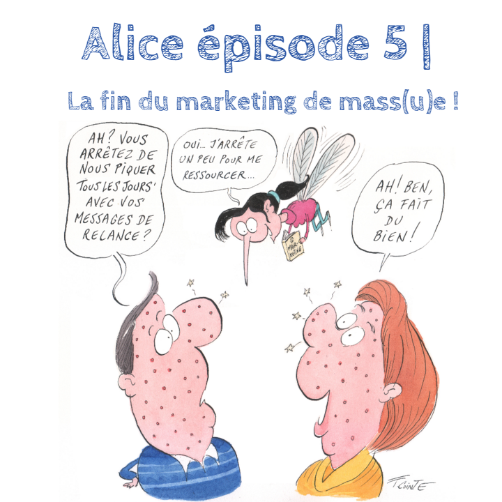 Alice Marketeuse B2B | Episode 5