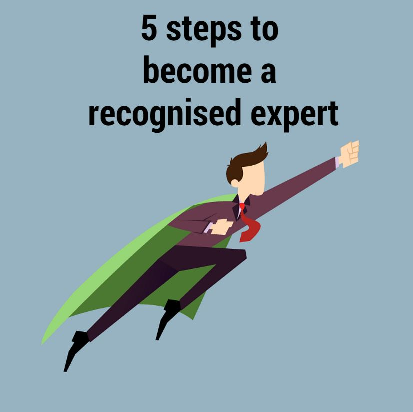 5 steps to become a recognised expert