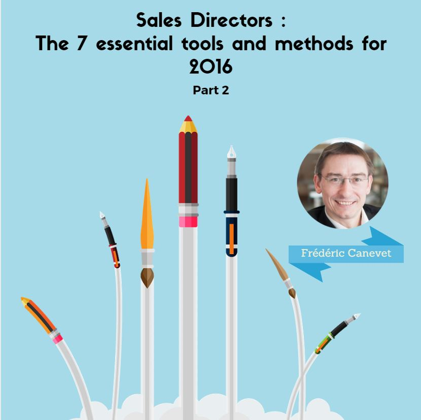 Sales Directors: the 7 essential tools and methods to use in 2016