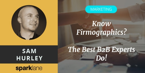 Know Firmographics? The Best B2B Experts Do!