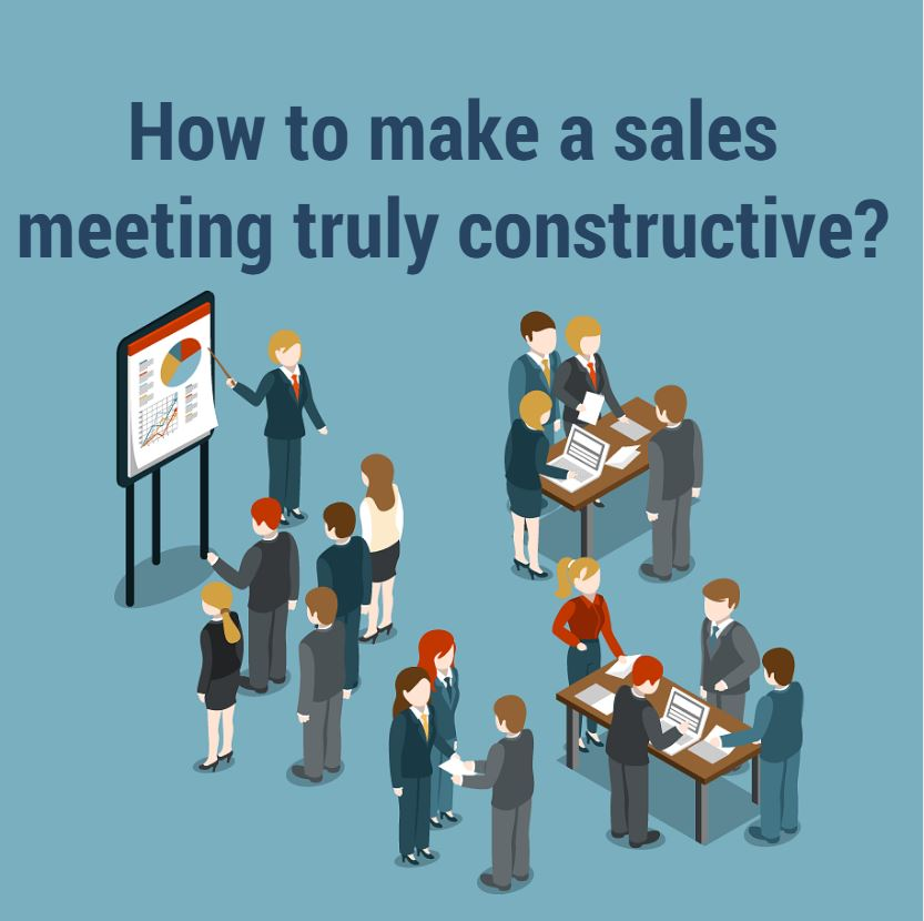 How to make a sales meeting truly constructive